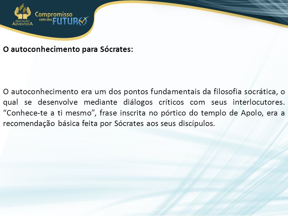 O autoconhecimento para Sócrates: