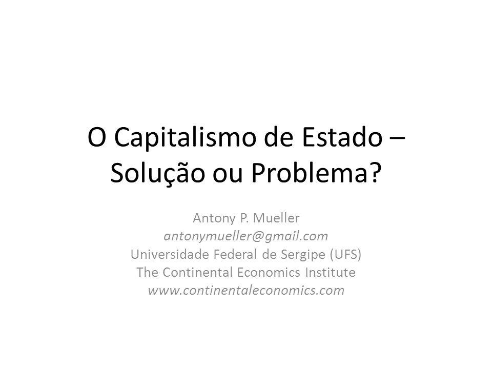 O Capitalismo de Estado – Solução ou Problema