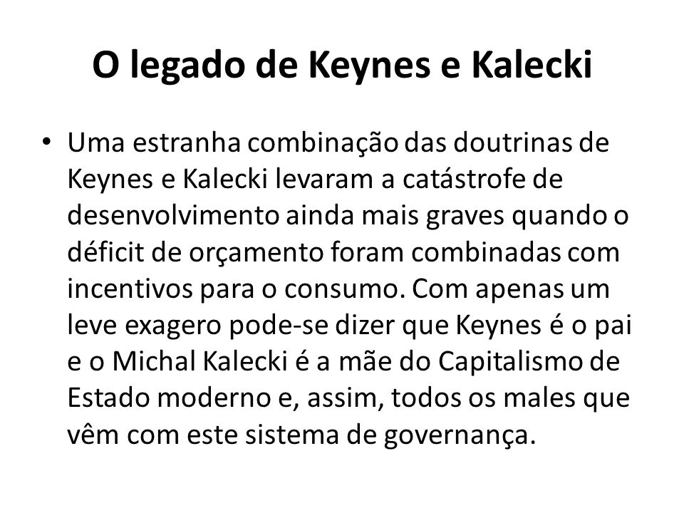 O legado de Keynes e Kalecki