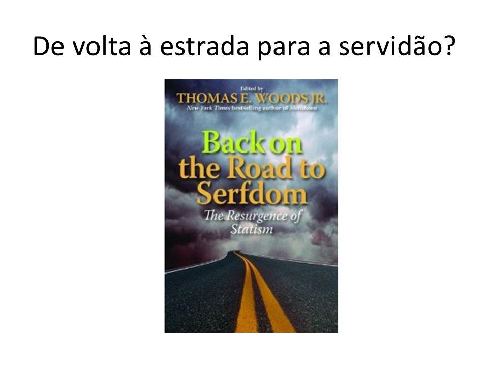 De volta à estrada para a servidão