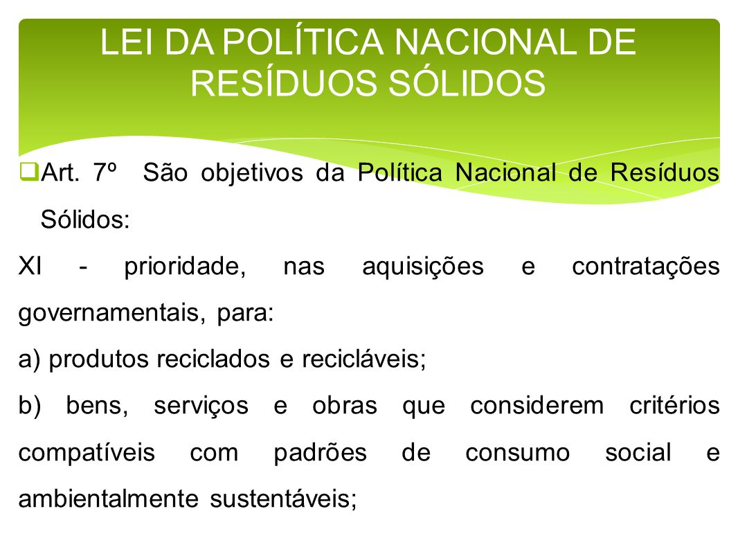 LEI DA POLÍTICA NACIONAL DE RESÍDUOS SÓLIDOS