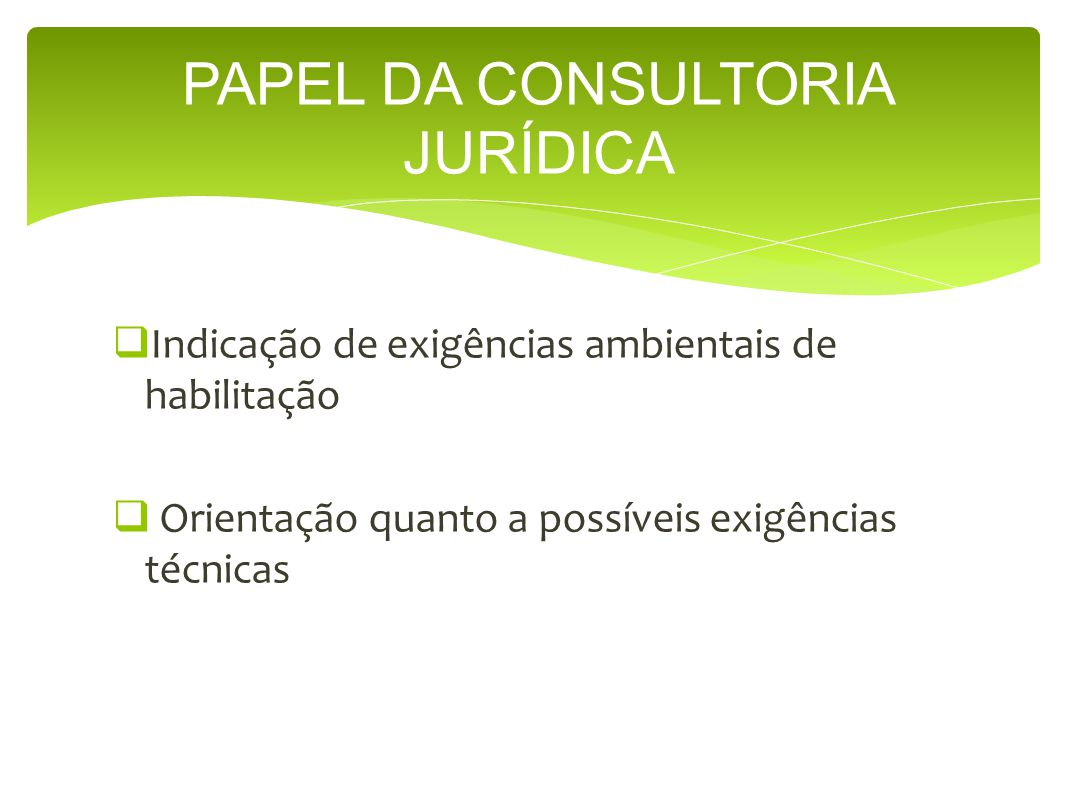 PAPEL DA CONSULTORIA JURÍDICA