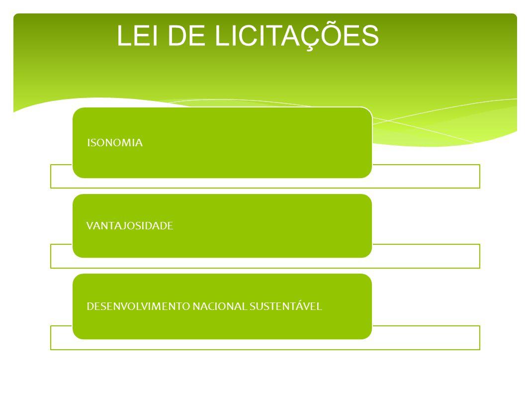 LEI DE LICITAÇÕES ISONOMIA VANTAJOSIDADE