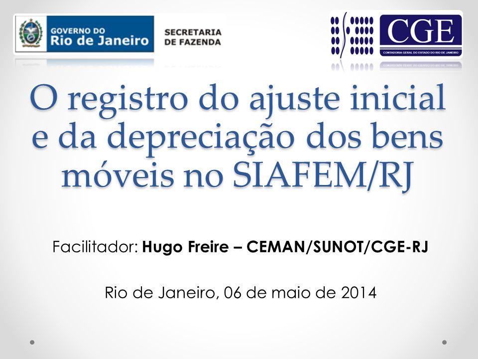 O registro do ajuste inicial e da depreciação dos bens móveis no SIAFEM/RJ