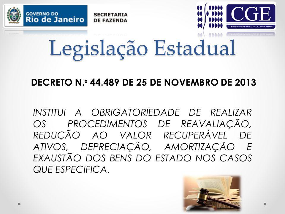Legislação Estadual DECRETO N.º 44.489 DE 25 DE NOVEMBRO DE 2013