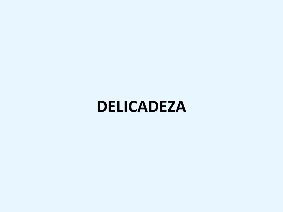 DELICADEZA