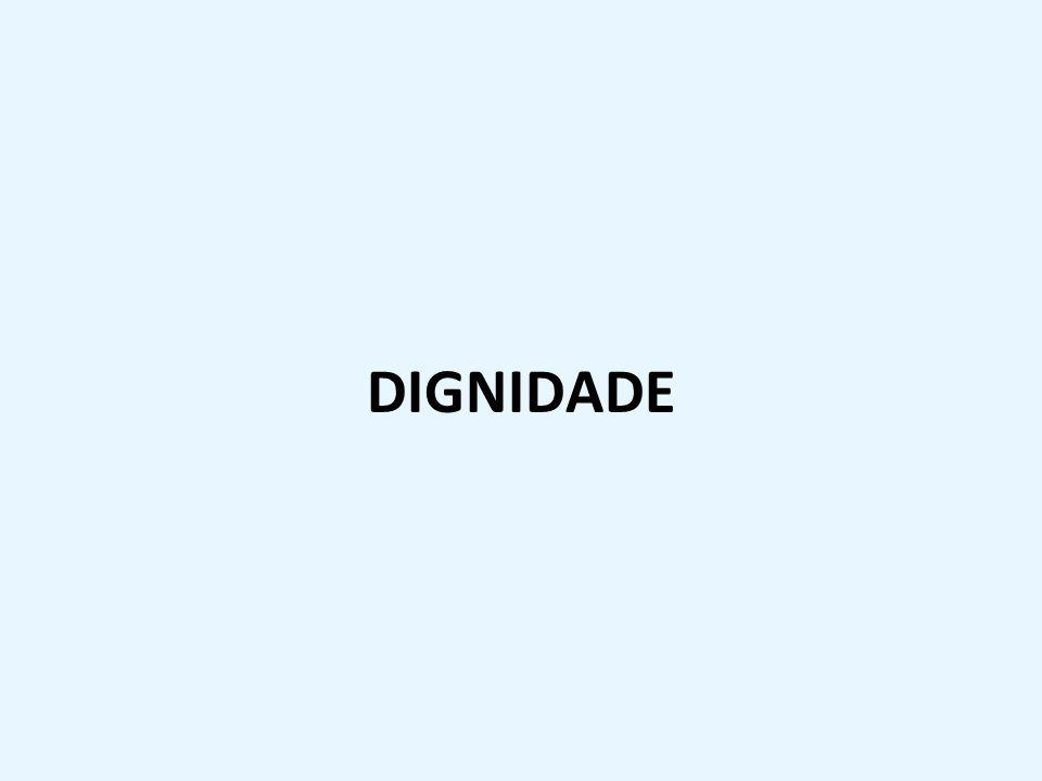 DIGNIDADE