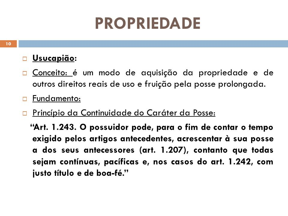 PROPRIEDADE Usucapião: