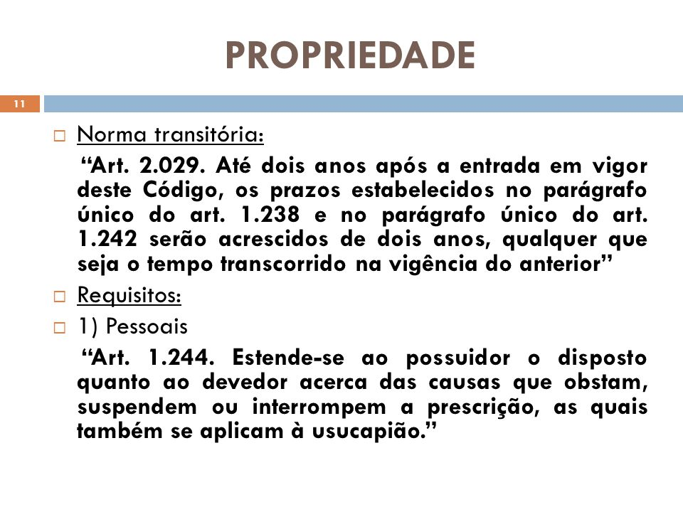 PROPRIEDADE Norma transitória: