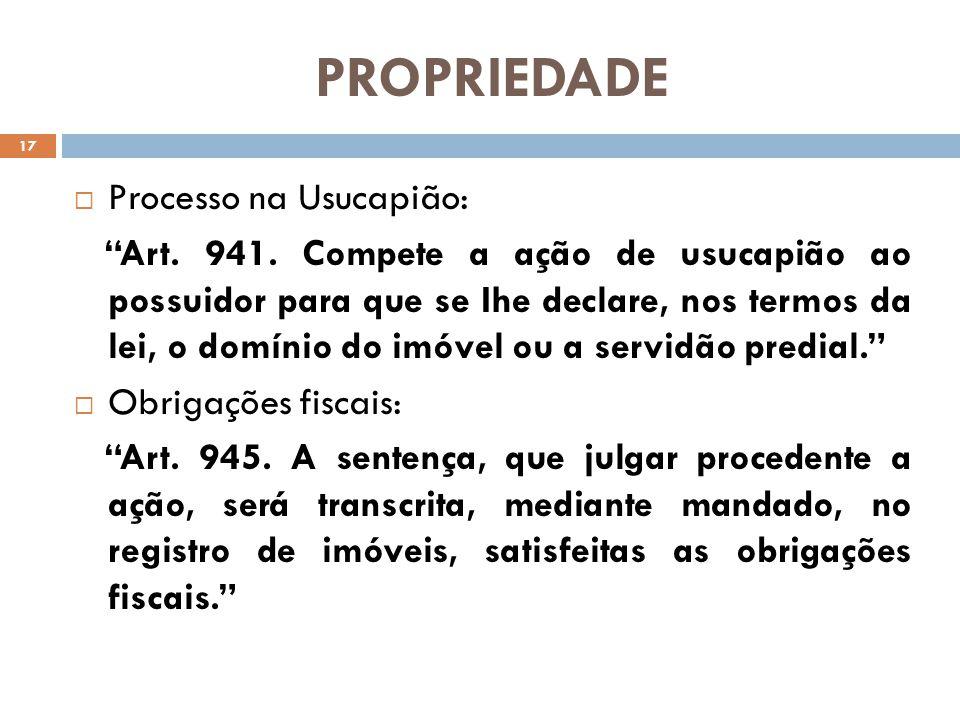 PROPRIEDADE Processo na Usucapião: