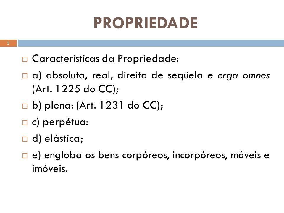 PROPRIEDADE Características da Propriedade: