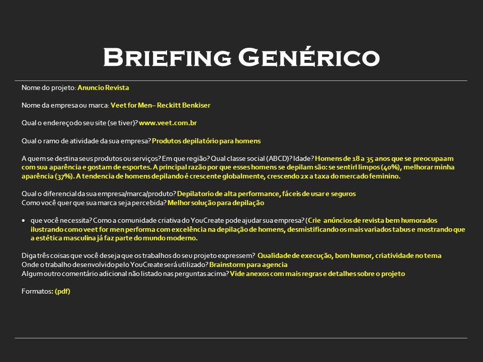 Briefing Genérico Nome do projeto: Anuncio Revista