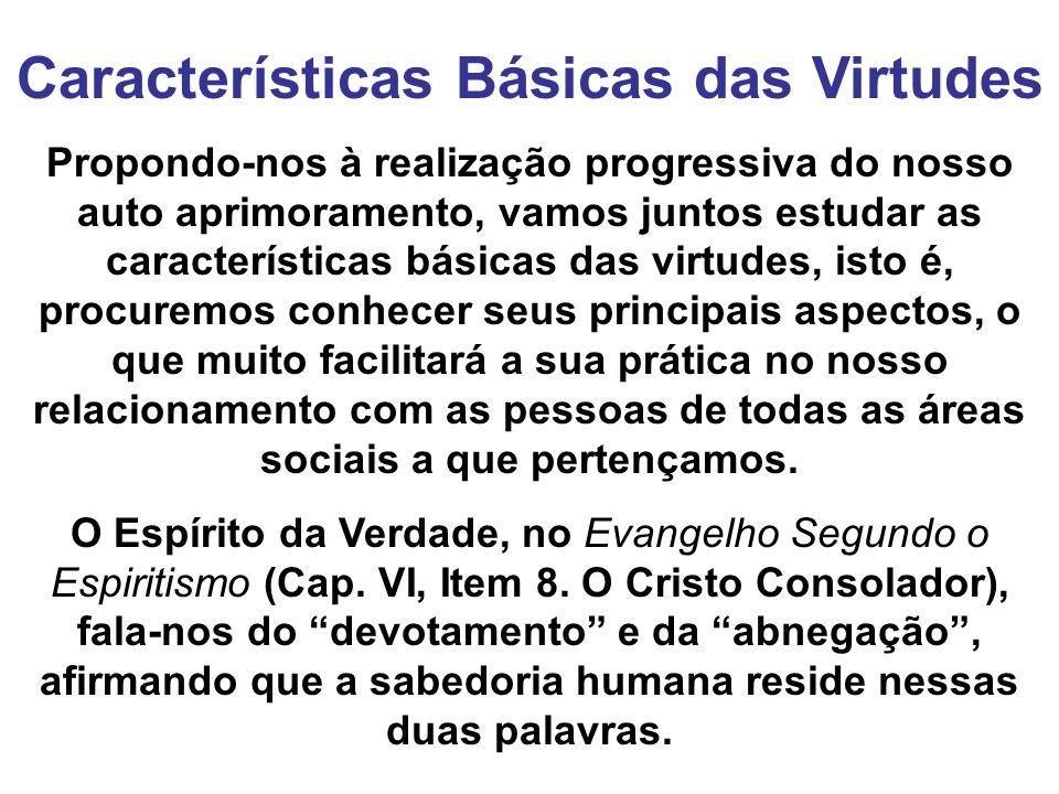 Características Básicas das Virtudes