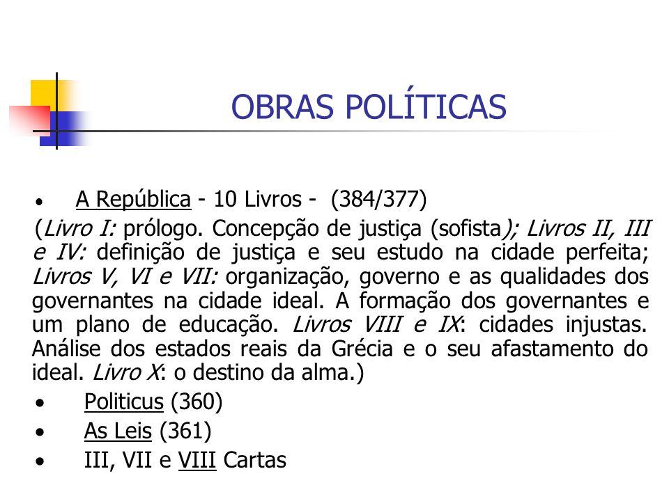 OBRAS POLÍTICAS · A República - 10 Livros - (384/377)