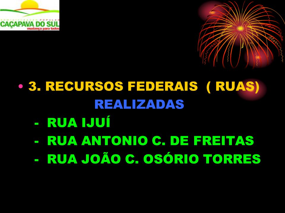 3. RECURSOS FEDERAIS ( RUAS)