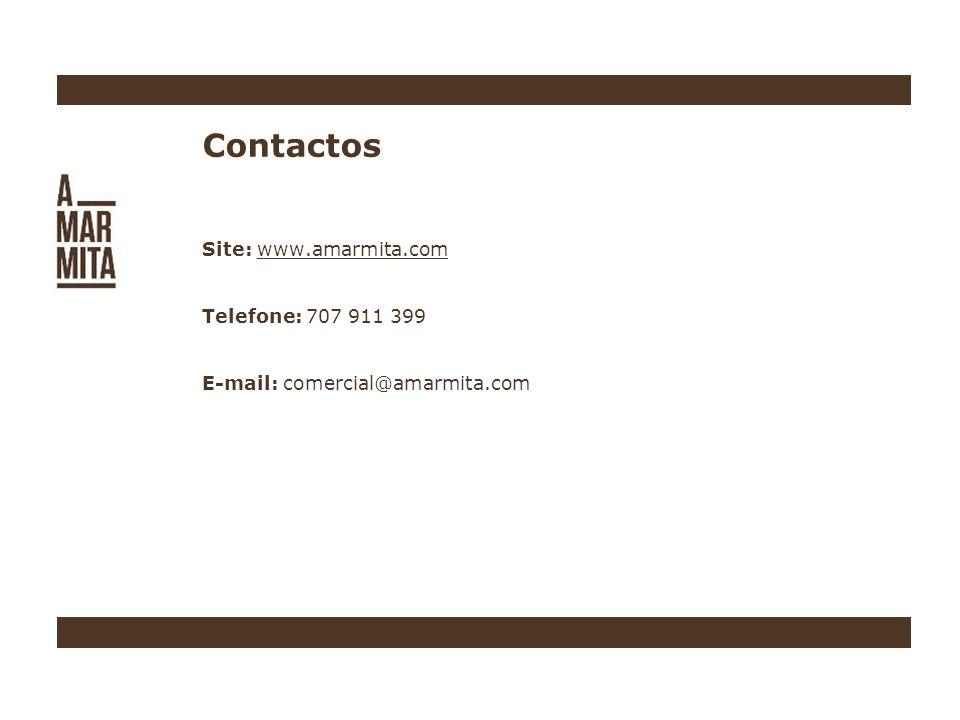 Contactos Site: www.amarmita.com Telefone: 707 911 399