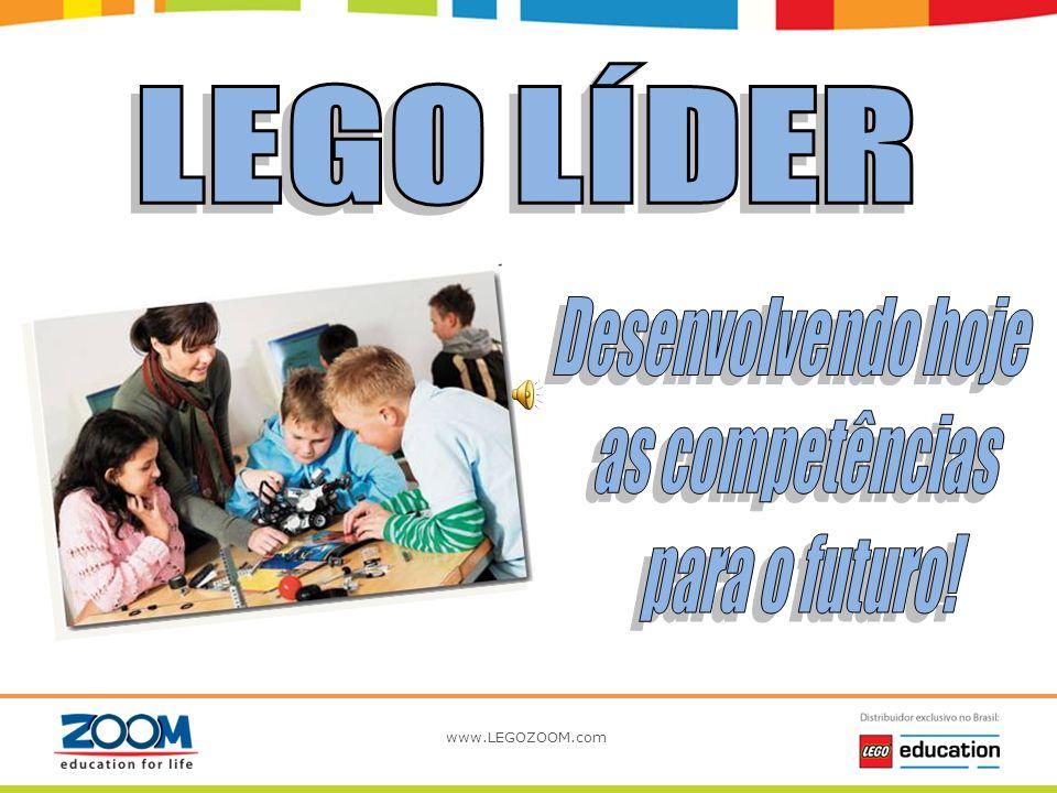 LEGO LÍDER Desenvolvendo hoje as competências para o futuro!