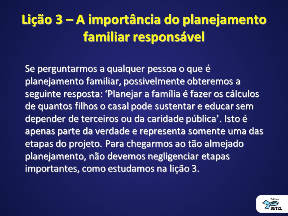 Lição 3 – A importância do planejamento familiar responsável