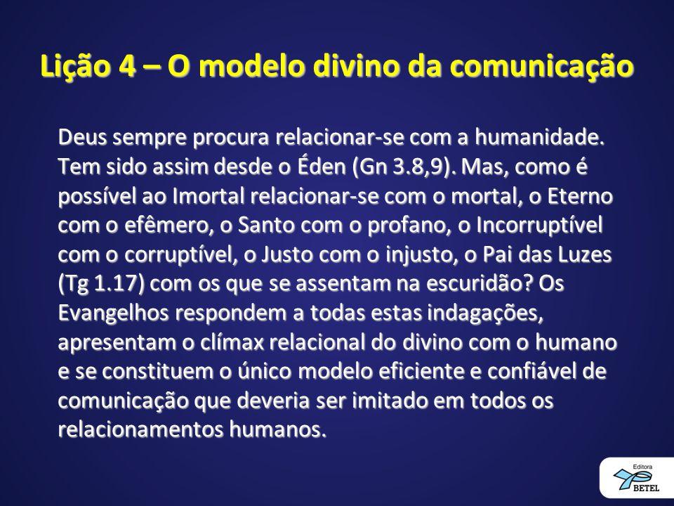 Lição 4 – O modelo divino da comunicação