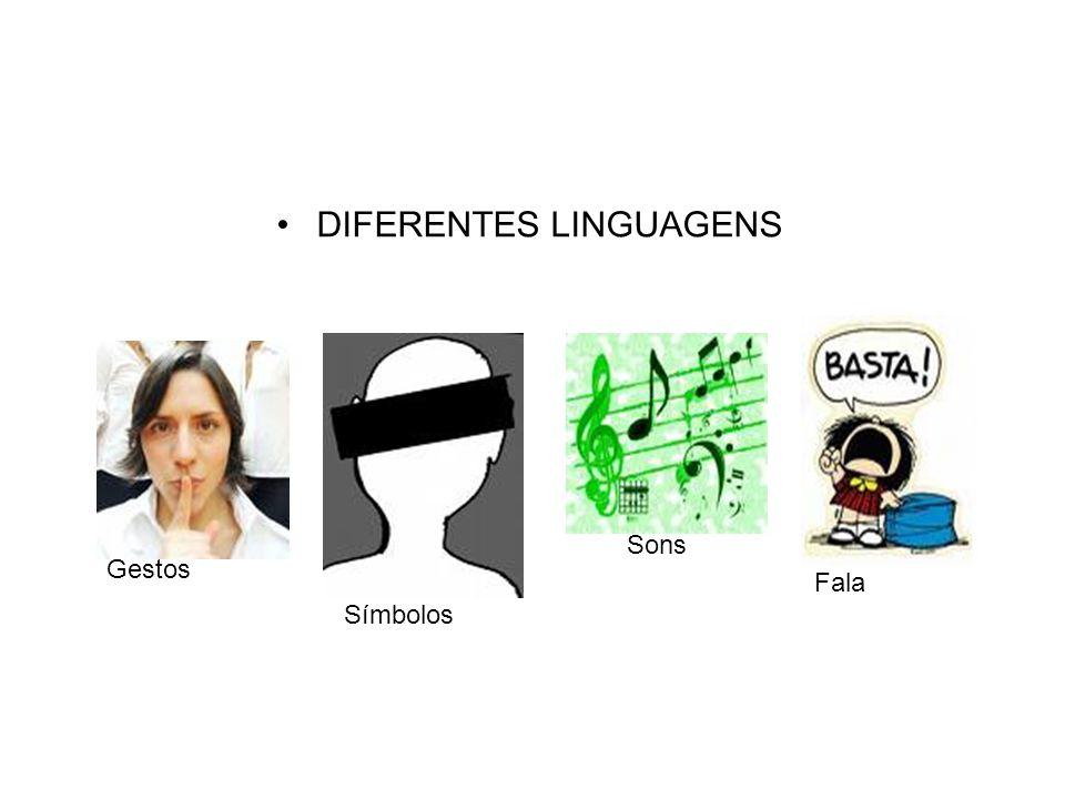 DIFERENTES LINGUAGENS