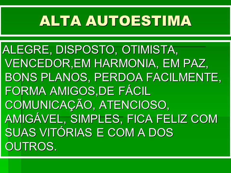 ALTA AUTOESTIMA
