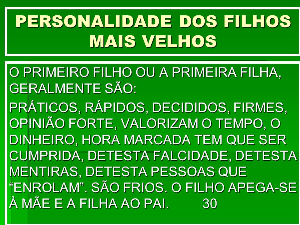 PERSONALIDADE DOS FILHOS MAIS VELHOS