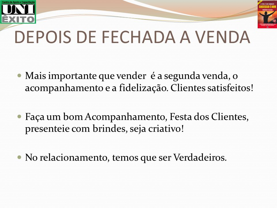 DEPOIS DE FECHADA A VENDA
