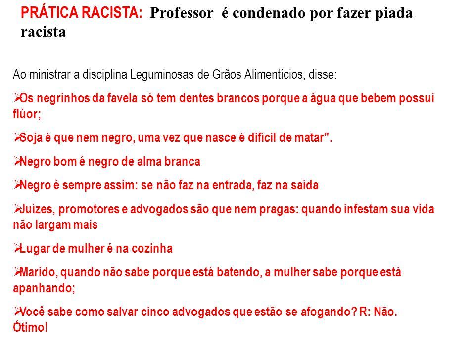 PRÁTICA RACISTA: Professor é condenado por fazer piada racista