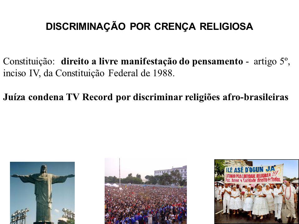 DISCRIMINAÇÃO POR CRENÇA RELIGIOSA