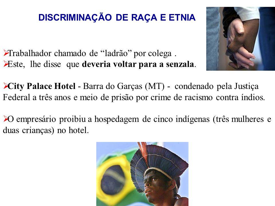 DISCRIMINAÇÃO DE RAÇA E ETNIA