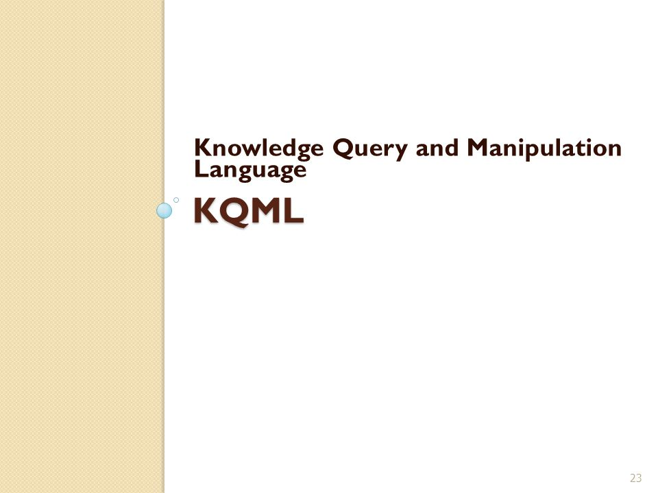 Knowledge Query and Manipulation Language
