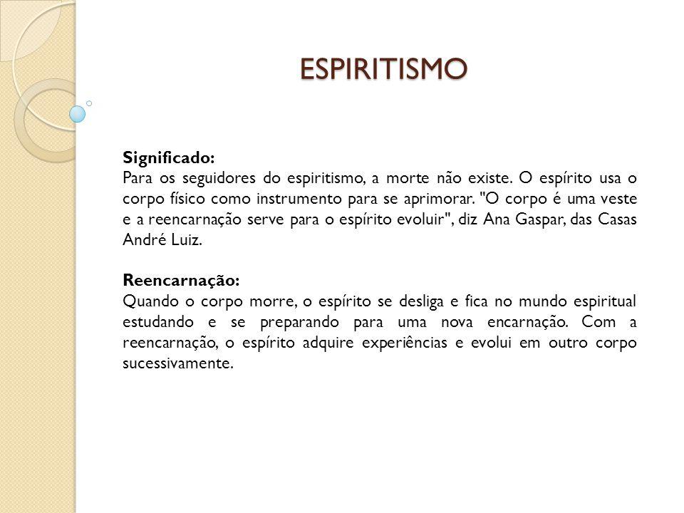 ESPIRITISMO Significado: