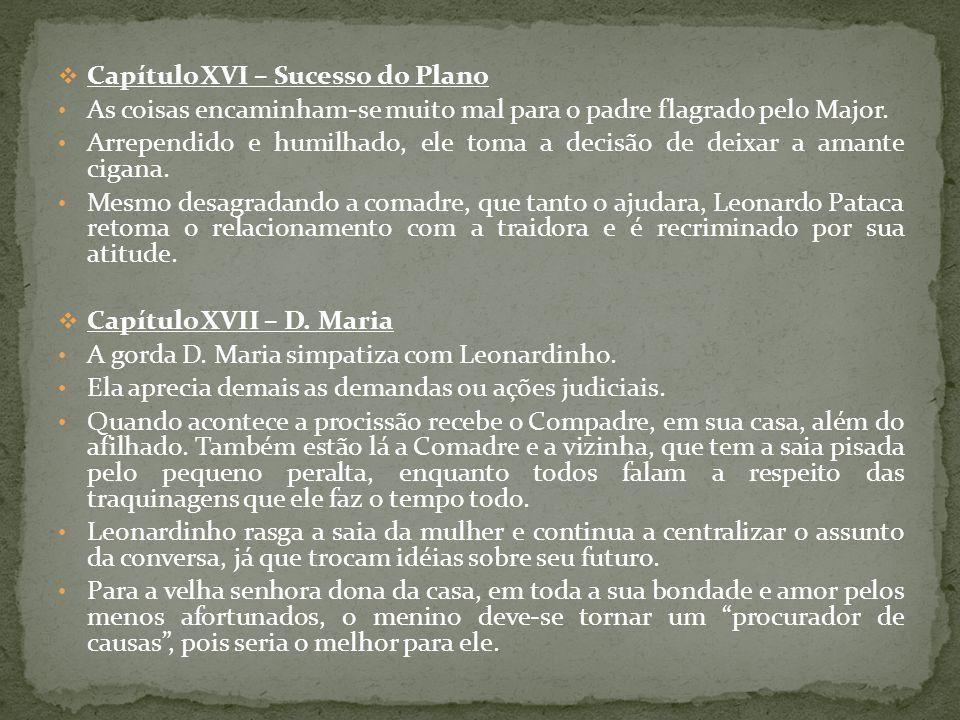 Capítulo XVI – Sucesso do Plano
