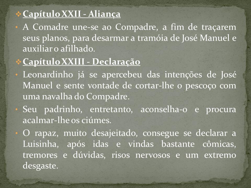 Capítulo XXII - Aliança