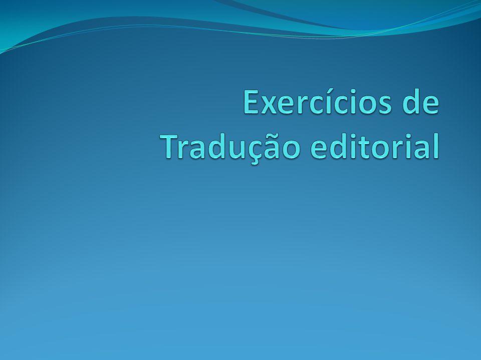 Exercícios de Tradução editorial
