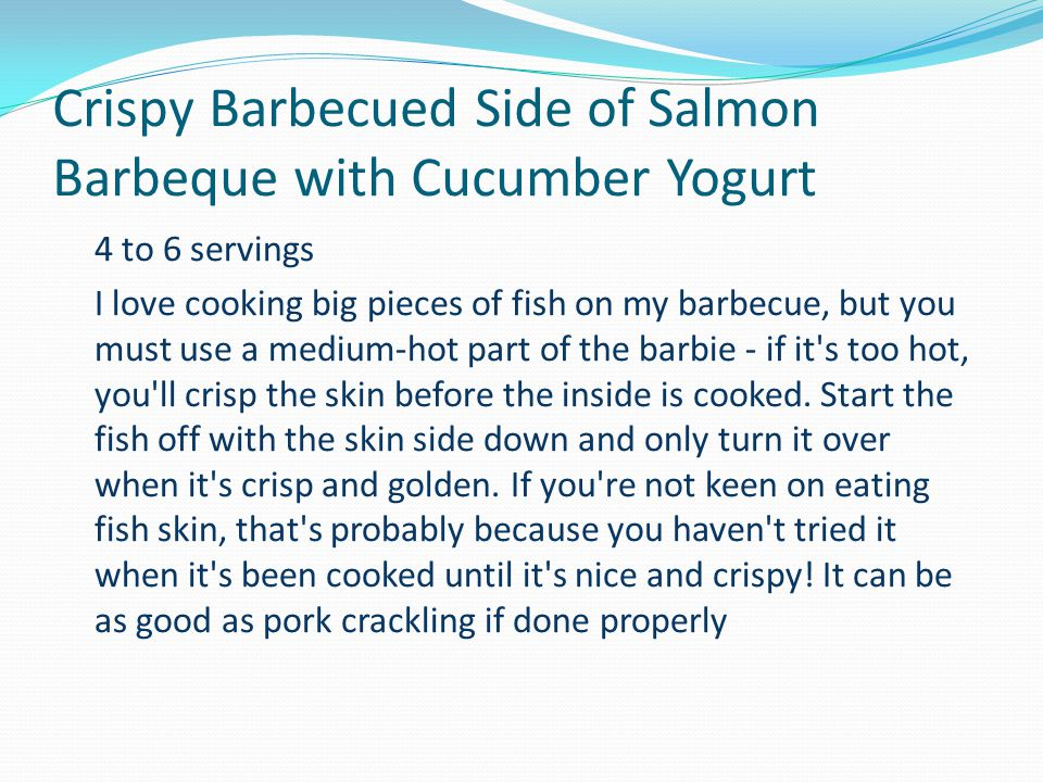 Crispy Barbecued Side of Salmon Barbeque with Cucumber Yogurt