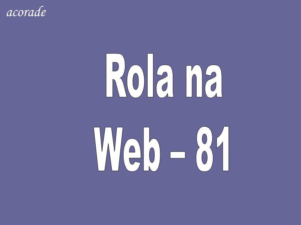 acorade Rola na Web – 81