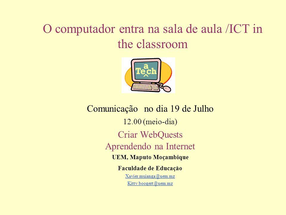 O computador entra na sala de aula /ICT in the classroom