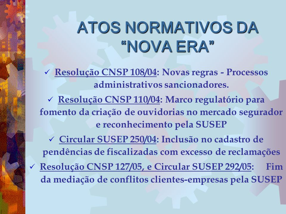 ATOS NORMATIVOS DA NOVA ERA