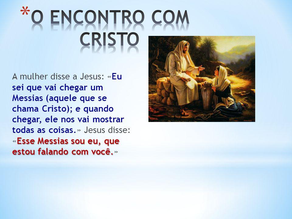 O ENCONTRO COM CRISTO