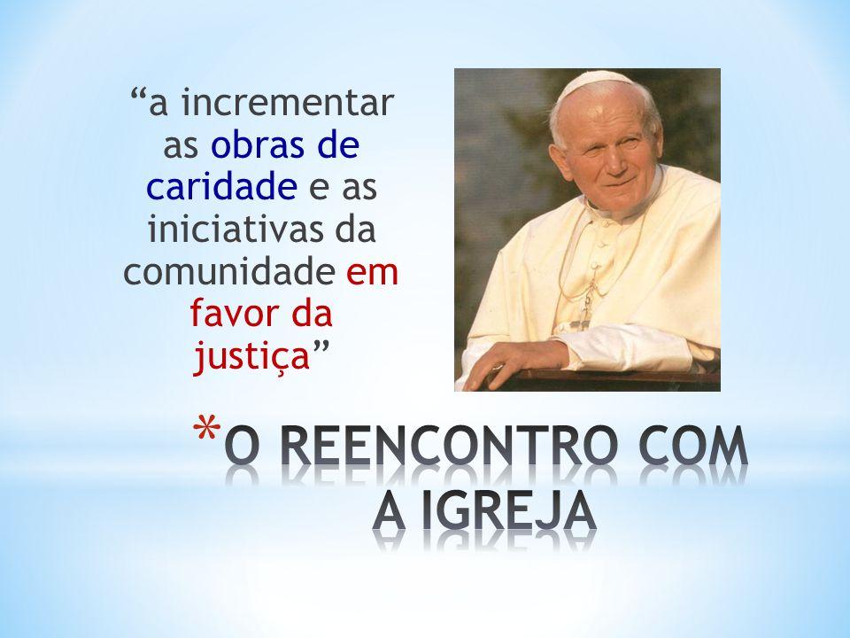 O REENCONTRO COM A IGREJA