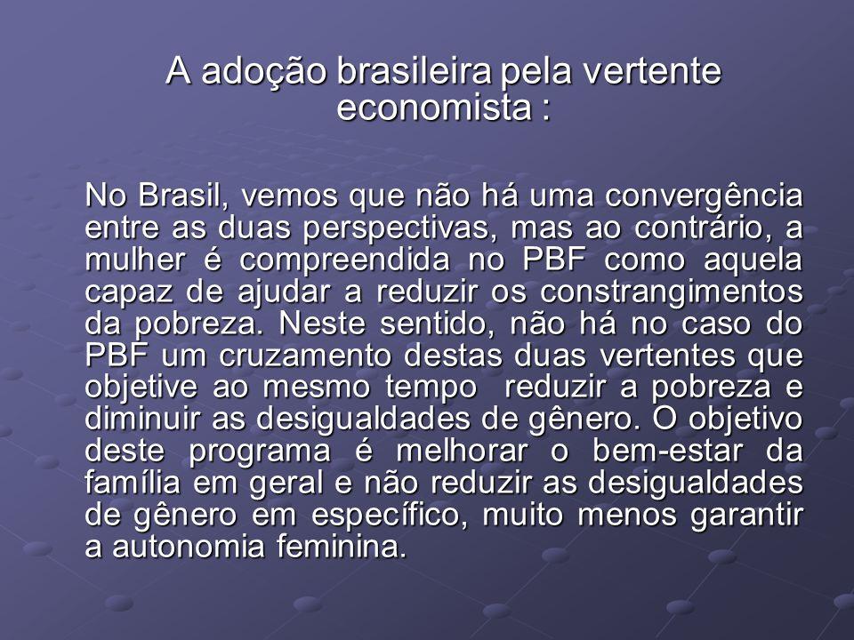 A adoção brasileira pela vertente economista :