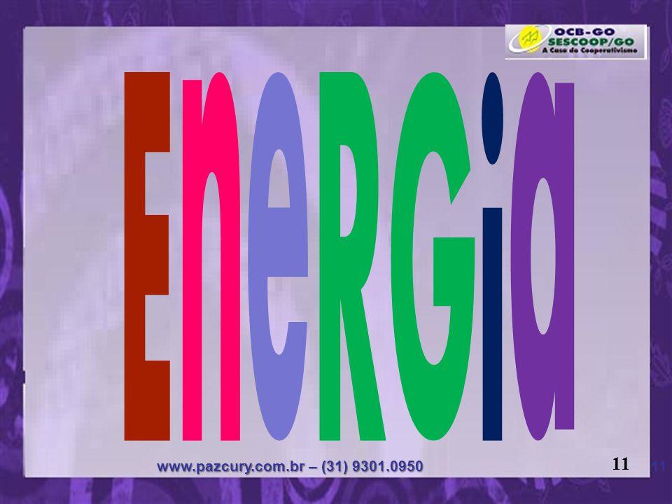 EneRGia 11 www.pazcury.com.br – (31) 9301.0950