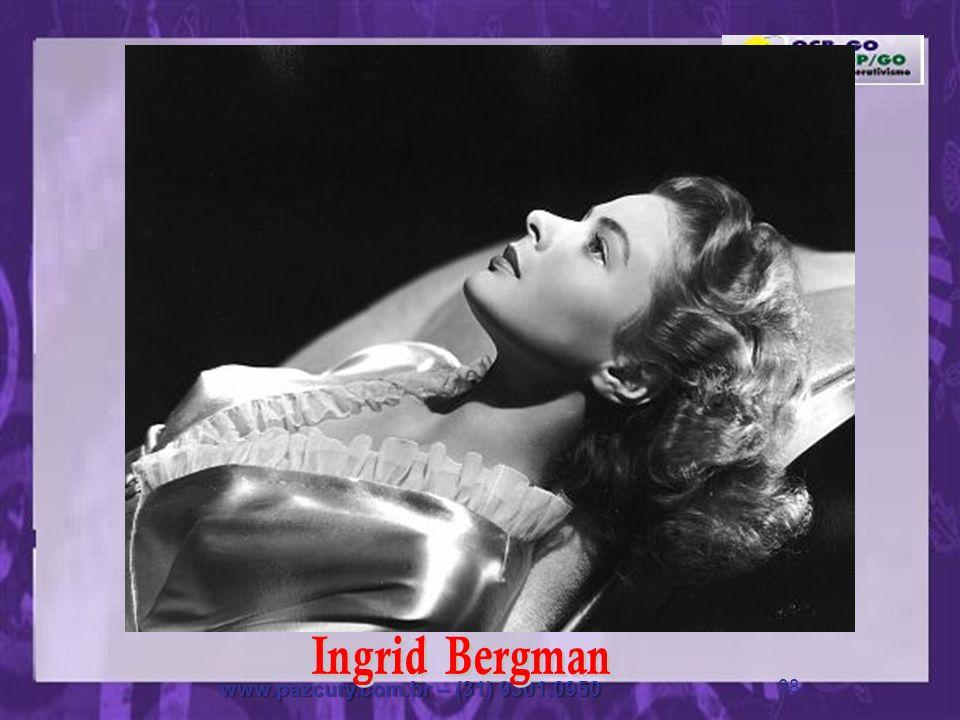 Ingrid Bergman www.pazcury.com.br – (31) 9301.0950