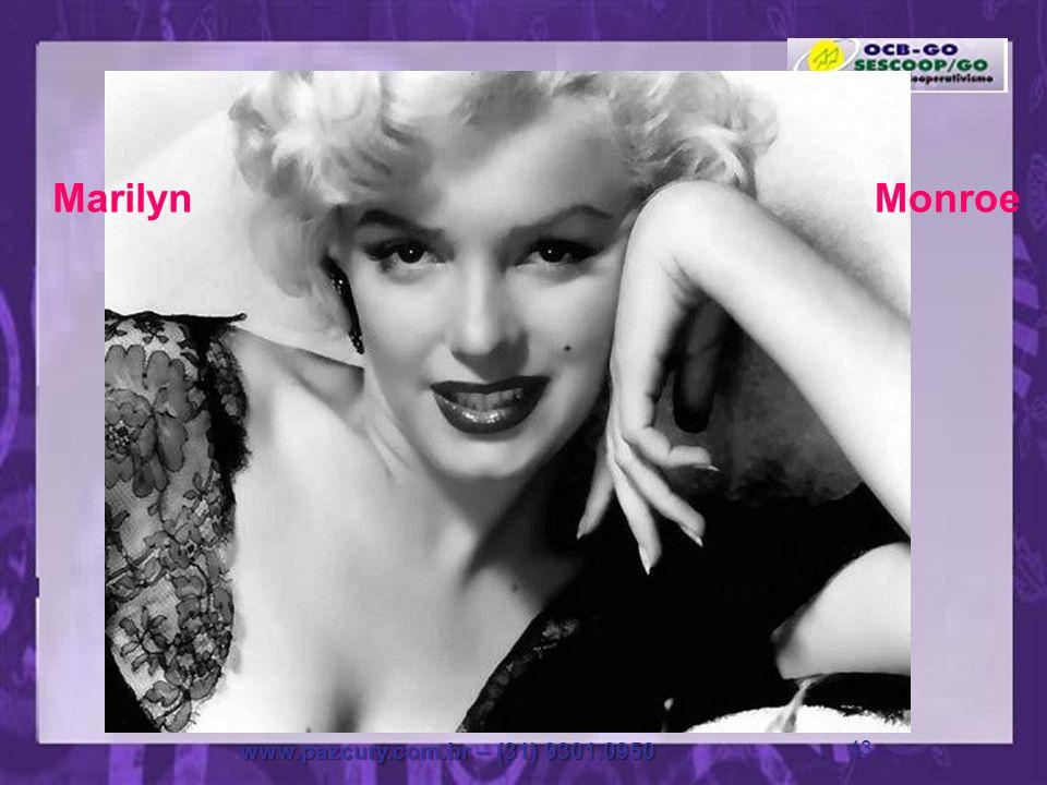 Marilyn Monroe www.pazcury.com.br – (31) 9301.0950