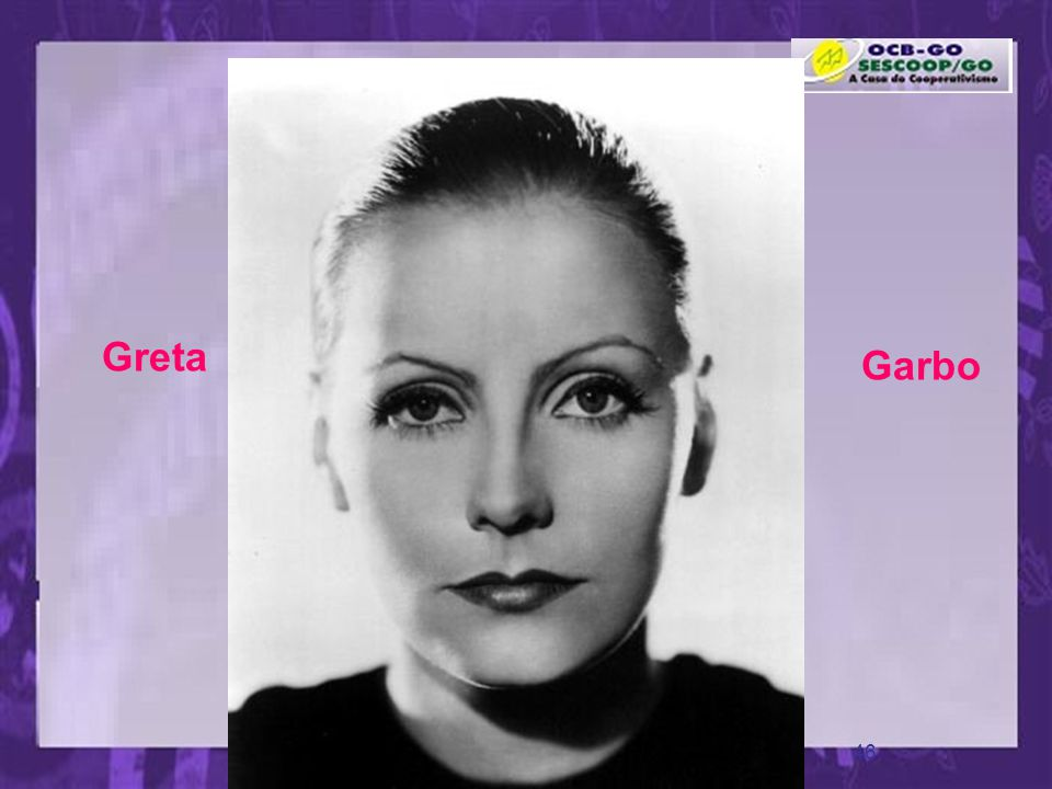 Greta Garbo www.pazcury.com.br – (31) 9301.0950