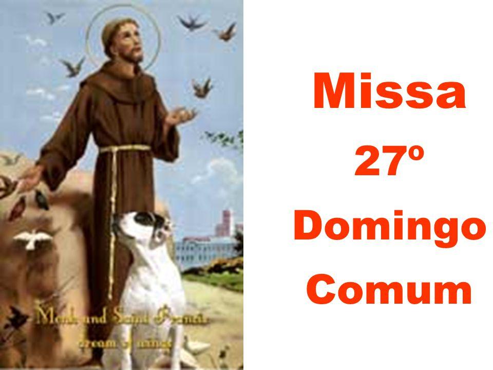 Missa 27º Domingo Comum