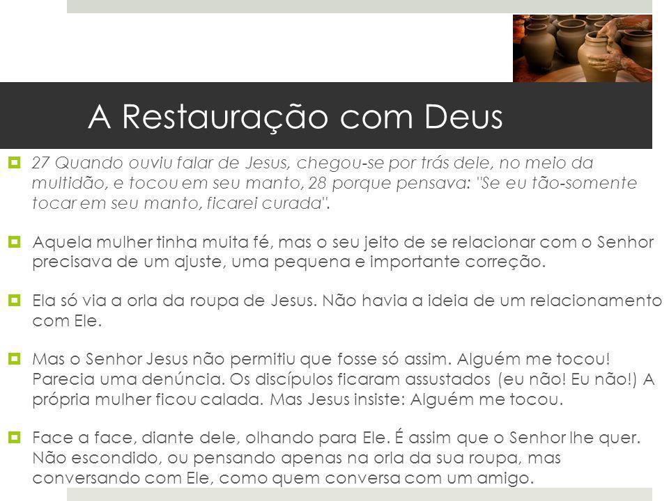 A Restauração com Deus