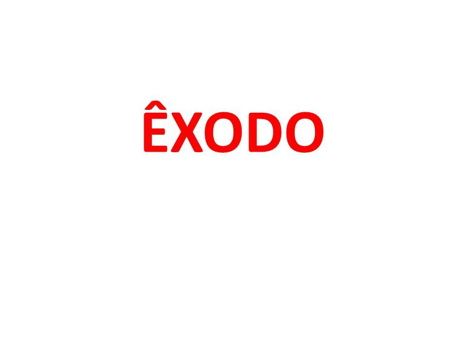 ÊXODO