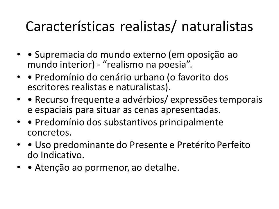 Características realistas/ naturalistas